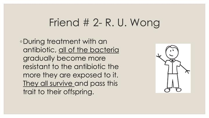 Friend # 2- R. U. Wong