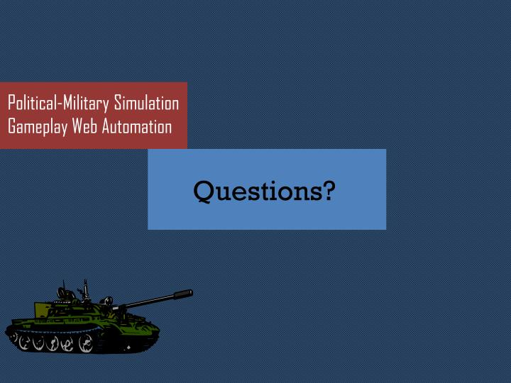 Political-Military Simulation Gameplay Web Automation