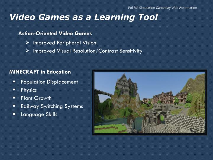 Video Games as a Learning Tool