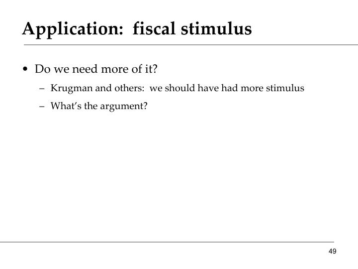 Application:  fiscal stimulus