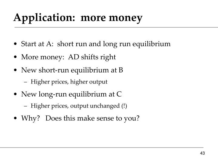 Application:  more money
