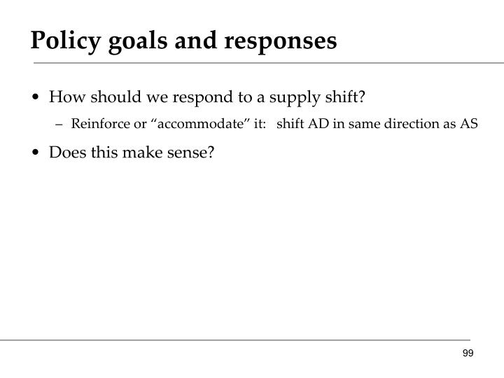 Policy goals and responses