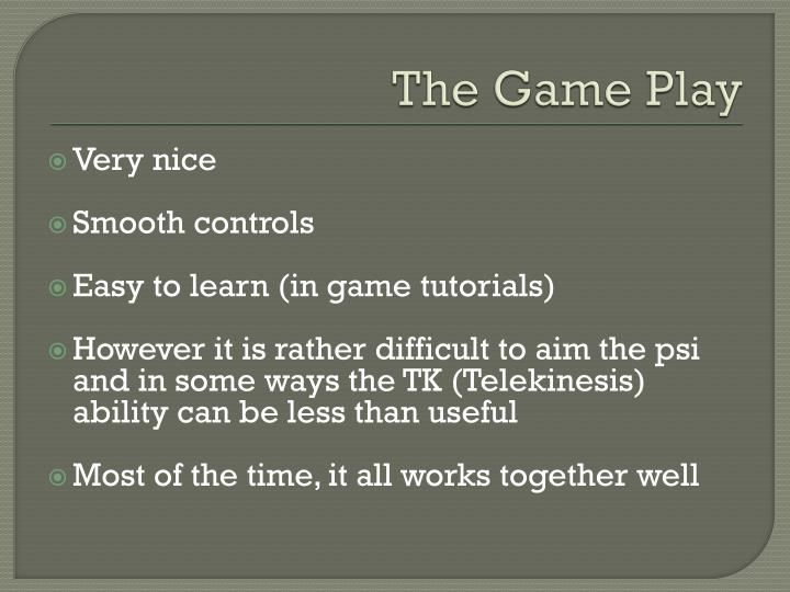 The Game Play