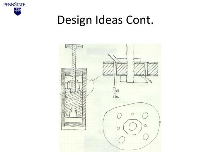 Design Ideas Cont.