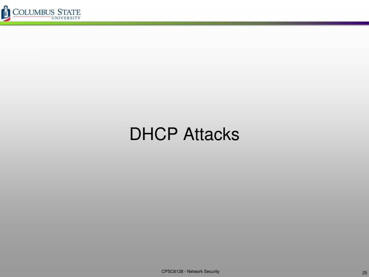 DHCP Attacks