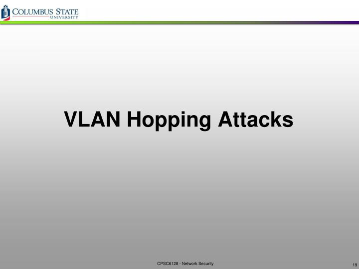 VLAN Hopping Attacks