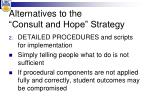 alternatives to the consult and hope strategy1