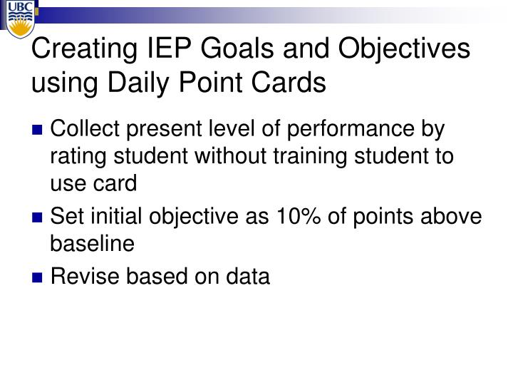 Creating IEP Goals and Objectives using Daily Point Cards