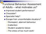functional behaviour assessment of adults what motivates us