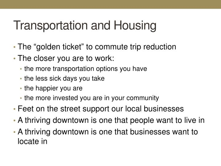 Transportation and Housing