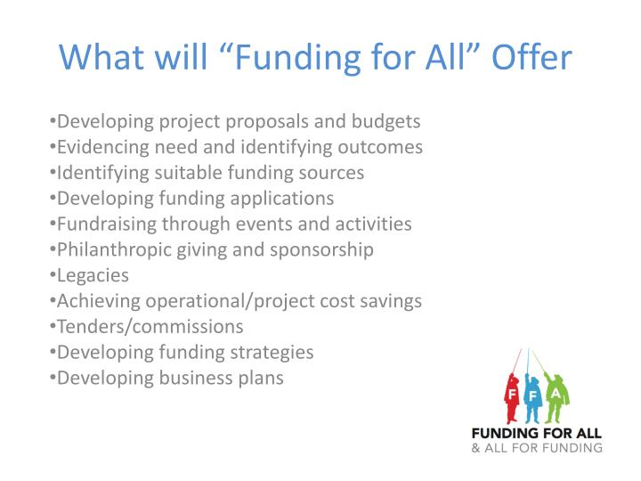 """What will """"Funding for All"""" Offer"""