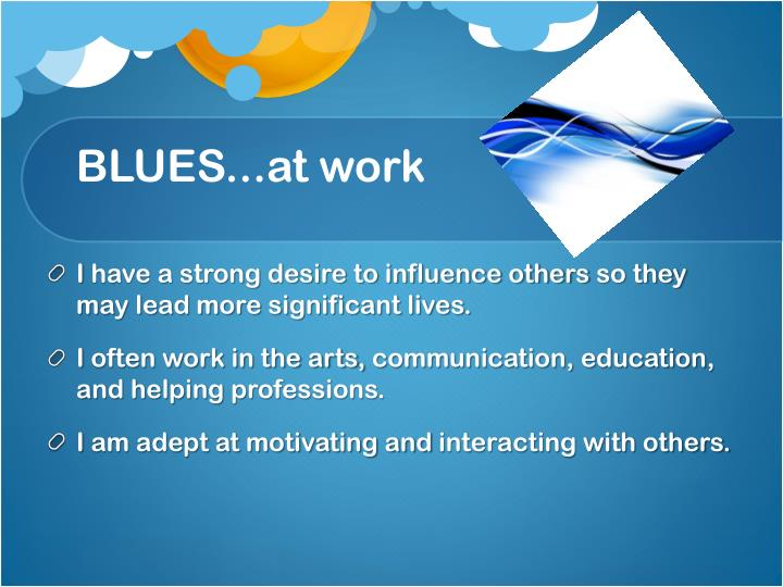 BLUES...at work