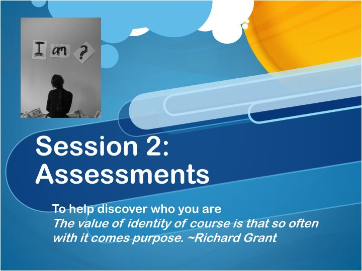 session 2 assessments