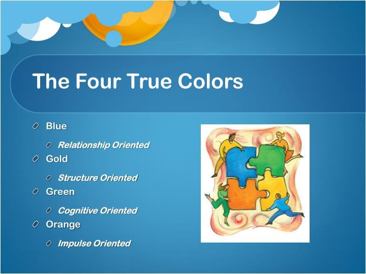 The Four True Colors