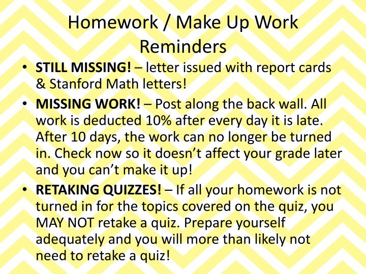 Homework / Make Up Work Reminders