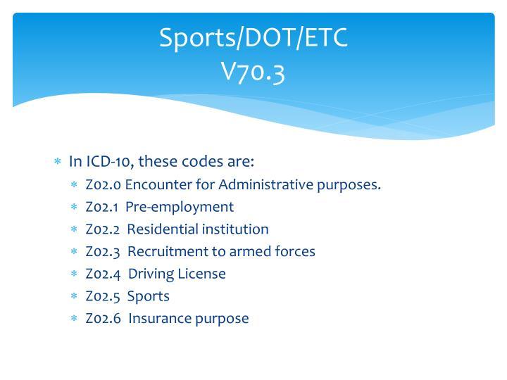 Sports/DOT/ETC
