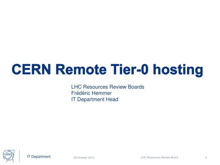 CERN Remote Tier-0 hosting