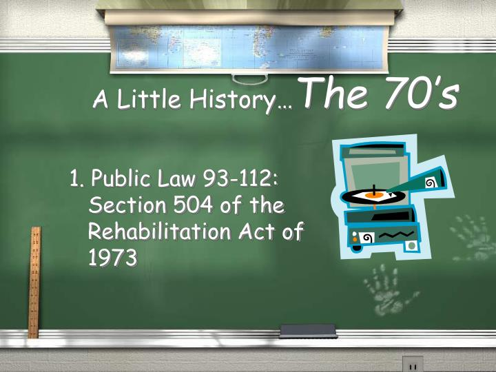 A little history the 70 s