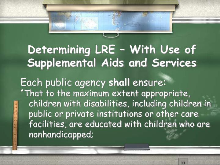 Determining LRE – With Use of Supplemental Aids and Services