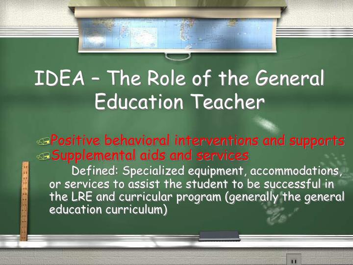 IDEA – The Role of the General Education Teacher