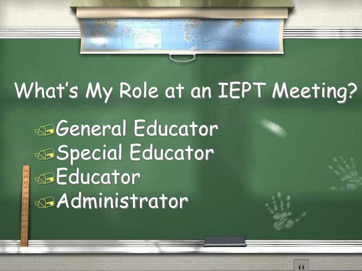 What's My Role at an IEPT Meeting?