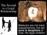 the second is a legal relationship