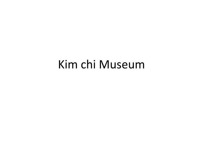 Kim chi Museum