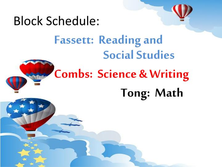 Block Schedule:
