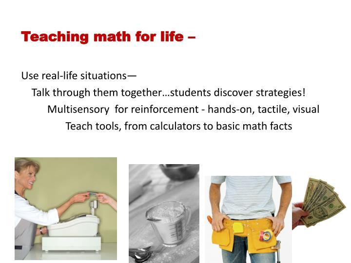 Teaching math for life –