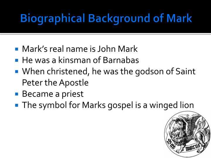 Biographical Background of Mark