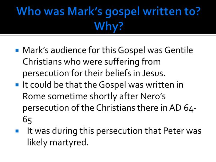 Who was Mark's gospel written to? Why?