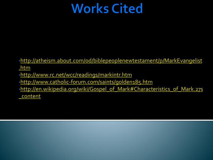 http://atheism.about.com/od/biblepeoplenewtestament/p/MarkEvangelist.htm