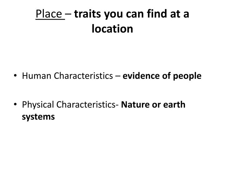 Place traits you can find at a location