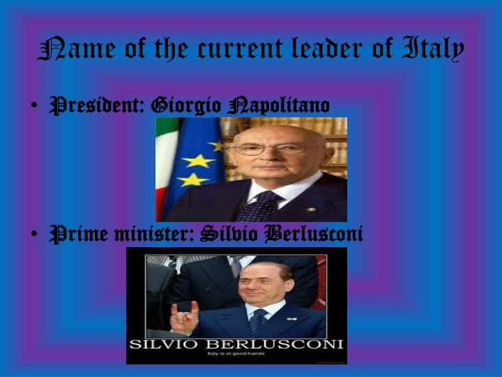 Name of the current leader of