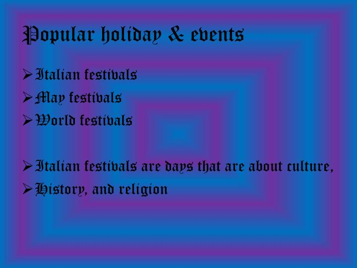 Popular holiday & events