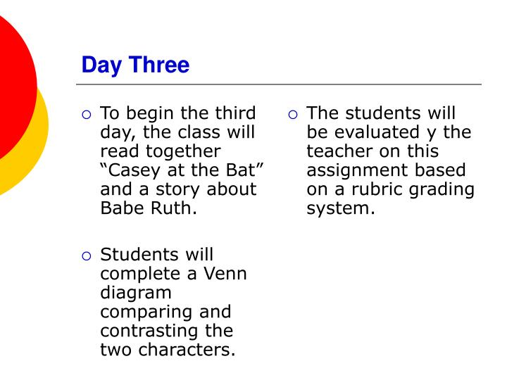 """To begin the third day, the class will read together """"Casey at the Bat"""" and a story about Babe Ruth."""