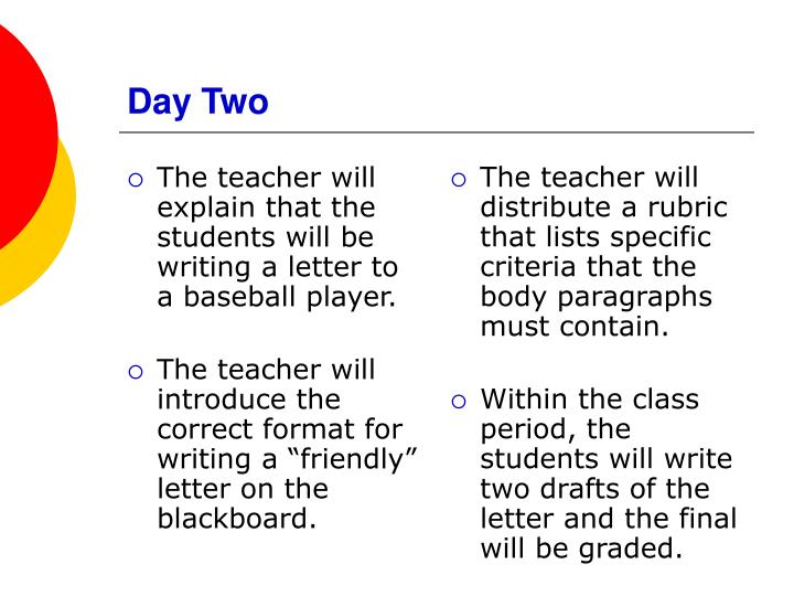 The teacher will explain that the students will be writing a letter to a baseball player.
