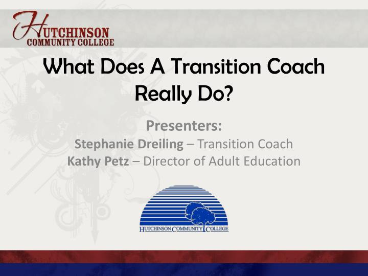 What does a transition coach really do