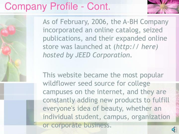 Company Profile - Cont.