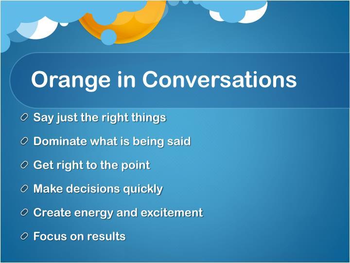 Orange in Conversations