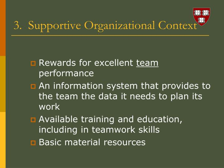 3.  Supportive Organizational Context