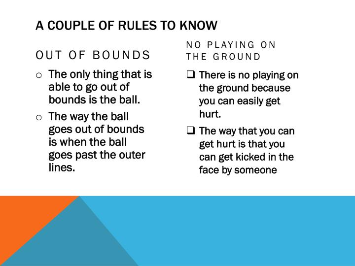 A COUPLE OF RULES TO KNOW