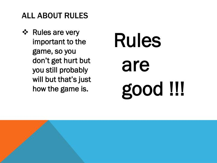 ALL ABOUT RULES