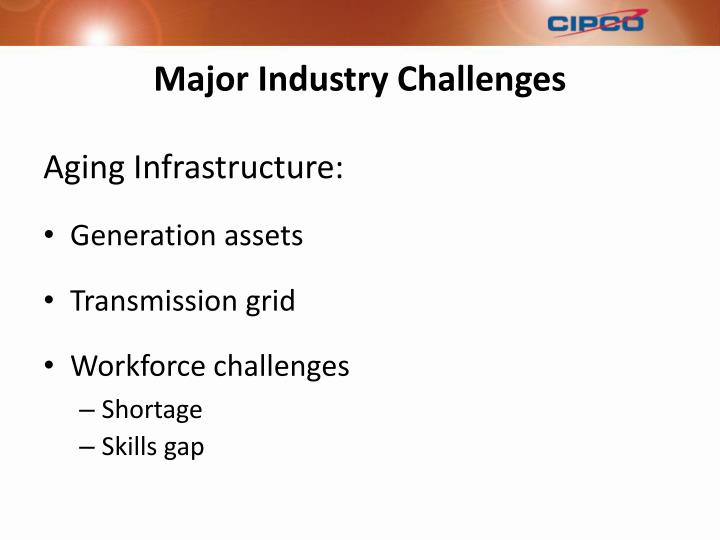 Major Industry Challenges