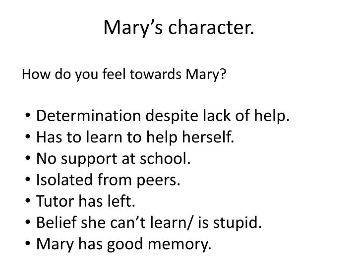 Mary's character.