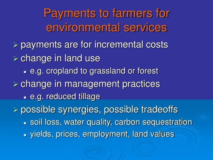 Payments to farmers for environmental services