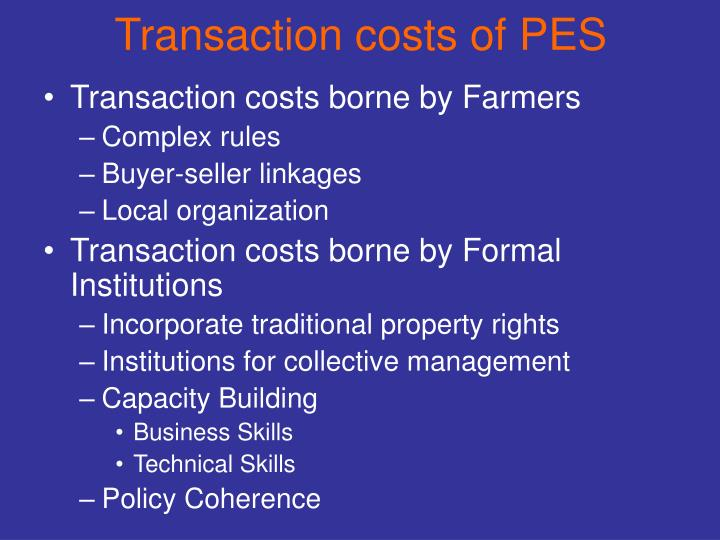 Transaction costs of PES