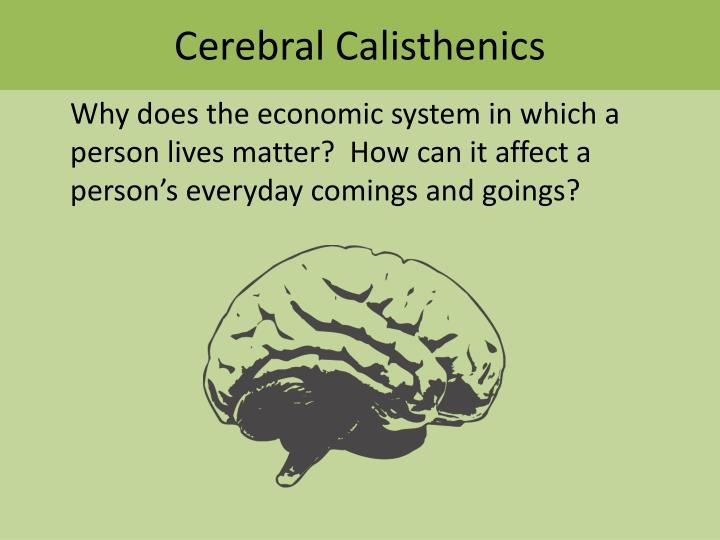 Cerebral Calisthenics