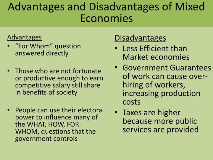 Advantages and Disadvantages of Mixed Economies