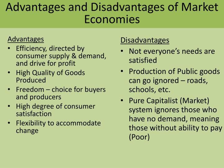 Advantages and Disadvantages of Market Economies